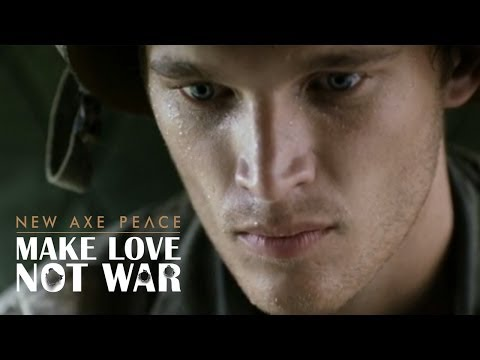 AXE PEACE | Make Love, Not War (Official :60)