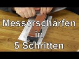 Messer schärfen auf Schleifsteinen in 5 Schritten - Anleitung: Messer richtig scharf schleifen